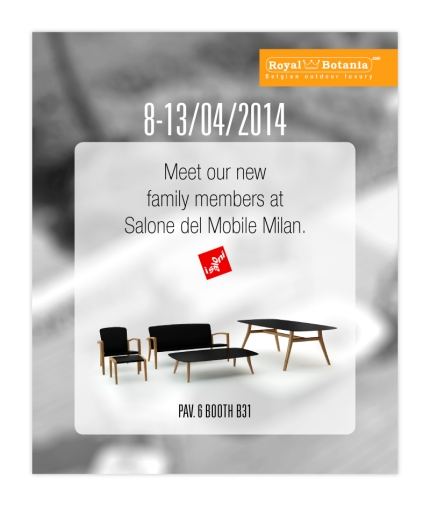 Invito Royal Botania al Salone del Mobile di Milano 2014